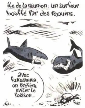 Charlie Hebdo - Dessin satirique nocivité nucléaire FUKUSHIMA