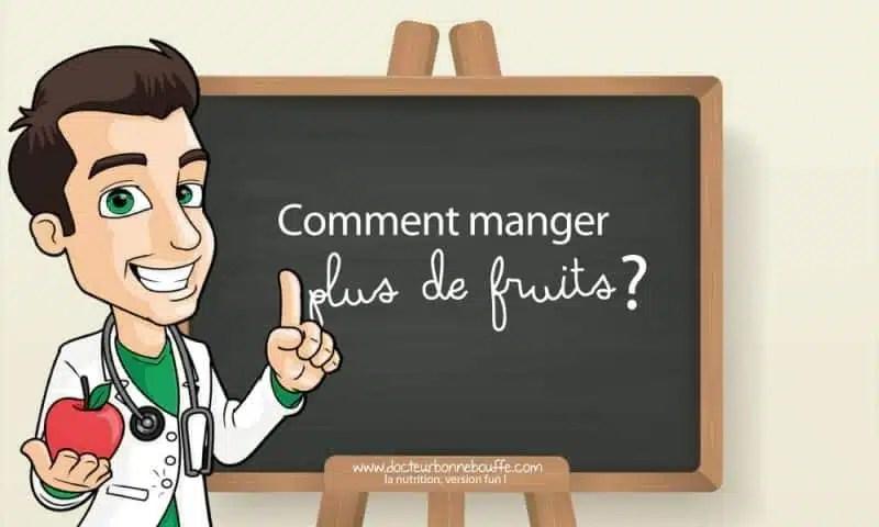 comment manger plus de fruits