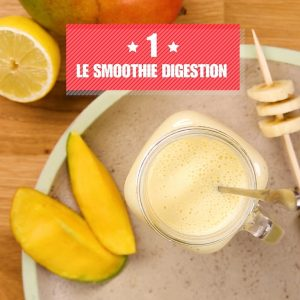 Smoothie digestion recette