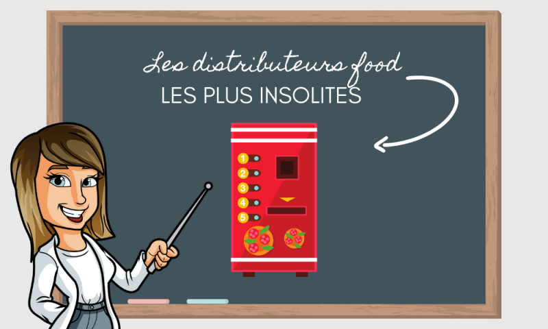 distributeurs food insolites exemples