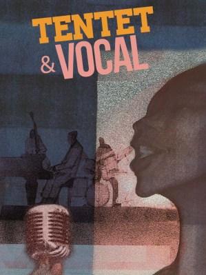 Tentet et vocal - Standards