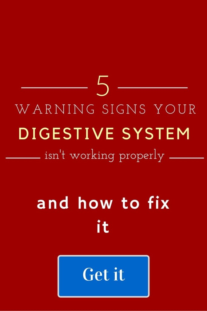 Get 5 warning signs your digestive system isn't working properly and how to fix it