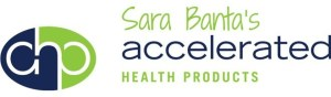 Sara Banta's Accelerated Health Products