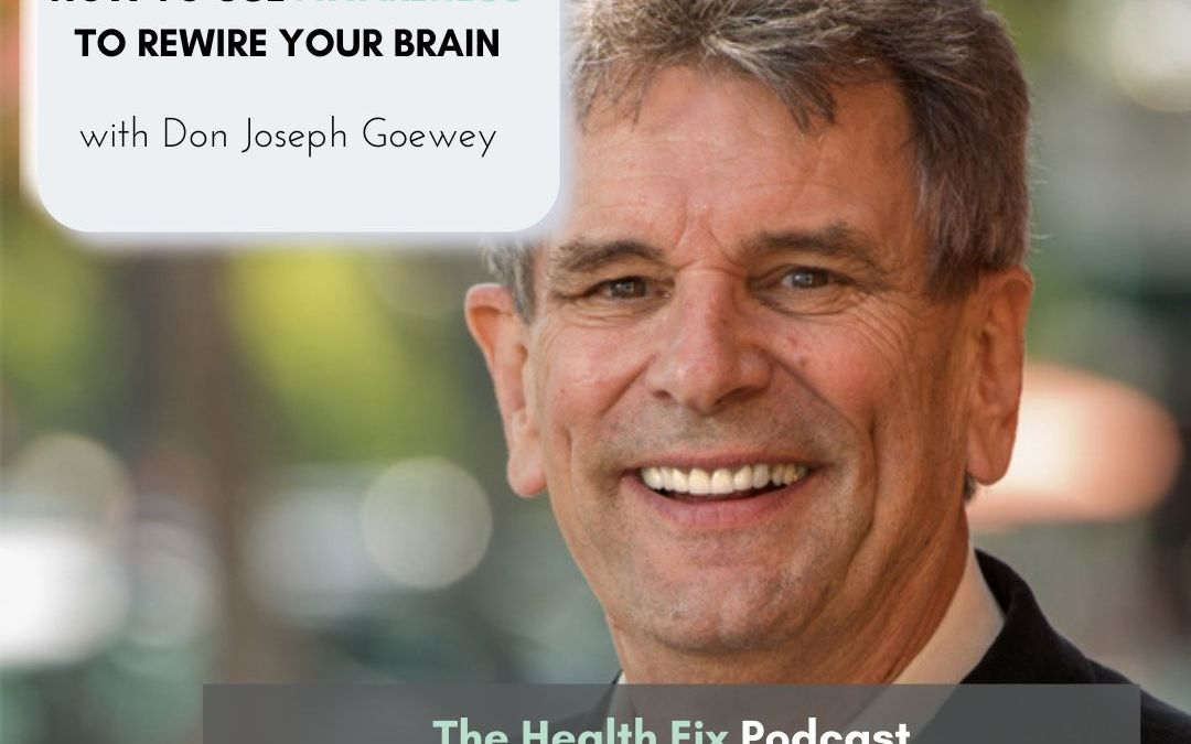 Ep 239: How to Rewire Your Brain to End Fearful & Negative Thoughts