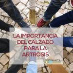 La importancia del calzado para la artrosis