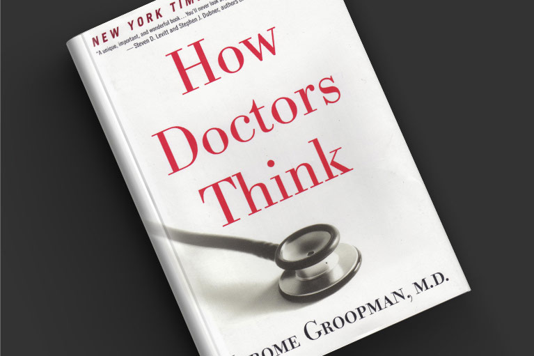 Book cover of How Doctors Think by Jerome Groopman