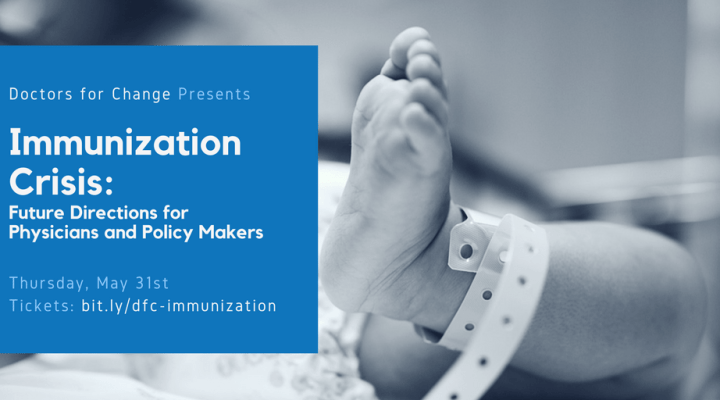 "May 31: ""Immunization Crisis: Future Directions for Physicians and Policy Makers"""