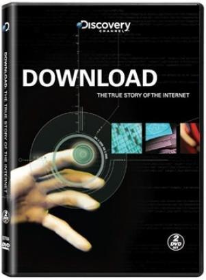 """Imagem: DVD de capa preta na parte superior escrito com letras pequenas """"Discovery channel"""" no meio """"download the true story of the internet"""" em baixo uma mão clicando em um botão"""