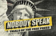 Nobody Speak – Trials of the Free Press