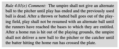 Rule 4.01(e) states when a new ball can be introduced into play