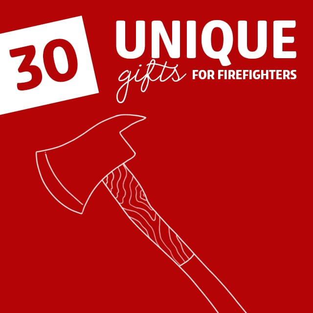 30 Unique Gifts For Firefighters Dodo Burd