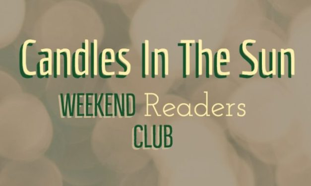 Announcing the Candles In The Sun – Weekend Read