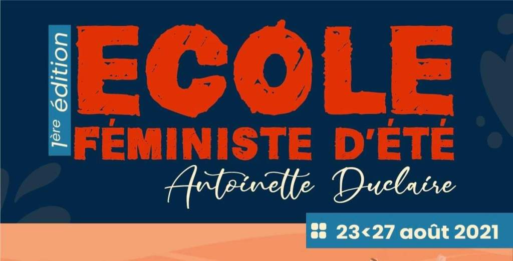 Et s'en vient la première édition de l'École Féministe d'été Antoinette Duclaire