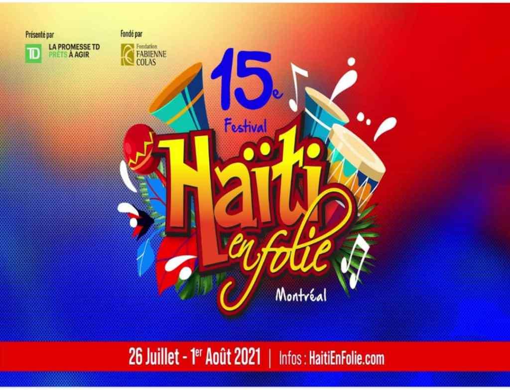 La quinzième édition du Festival Haïti en Folie bat son plein