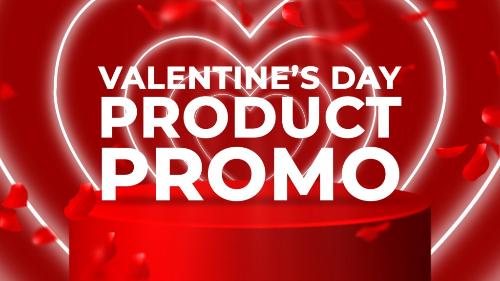 Valentines Day Product Promo