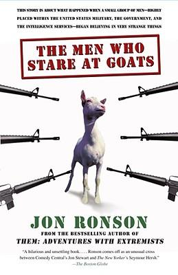 Book cover for The Men Who Stare At Goats, by Jon Ronson. This book inspired the character of Uncle Joe in Daughter of God.