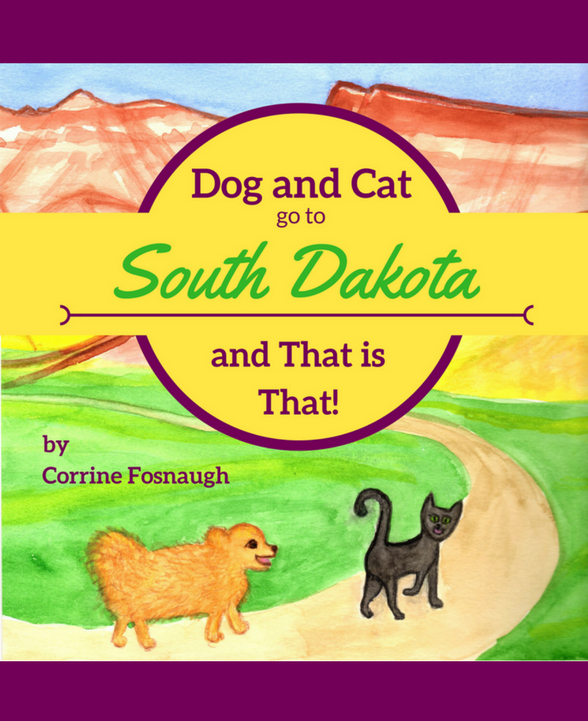 Dog and Cat go to South Dakota and That is That!