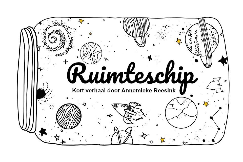 Ruimteschip - kort verhaal door Annemieke Reesink
