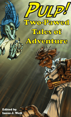 pulp-two-pawed-tales-of-adventure-edited-by-ianus-j-wolf-67151