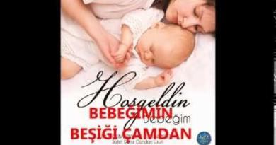hoşgeldin bebek ilahisi sözleri