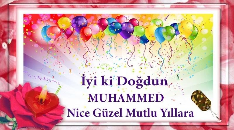 iyiki doğdun muhammed videolu doğum günü mesajı