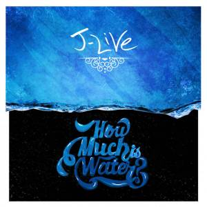 top-albums-of-2015-cover-for-selling-live-water-by-j-live