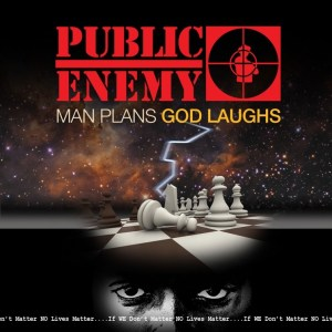 top-albums-of-2015-cover-for-man-plans-god-laughs-by-public-enemy