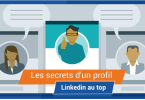 Les Secret Profils Linkedln