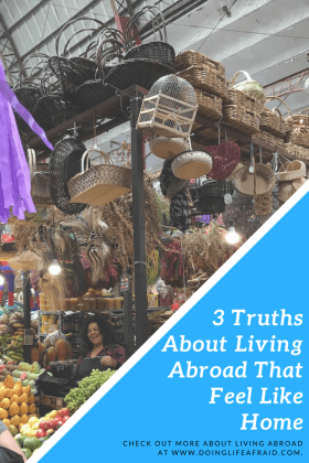 3 Truths About Living Abroad That Feel Like Home pinterest pic 2