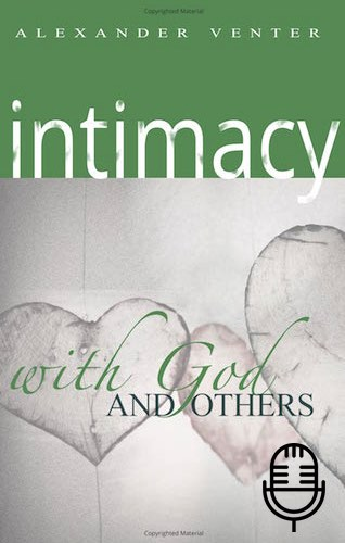 Intimacy with God and Others (4 teachings MP3 set)