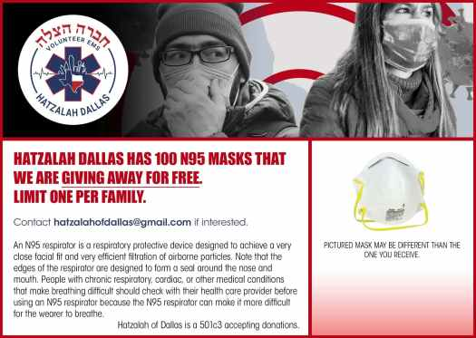 Hatzalah Dallas has 100 N95 masks that we are giving away for free. 1