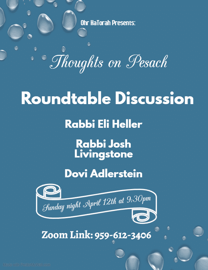 Thoughts on Pesach: Roundtable Discussion 1