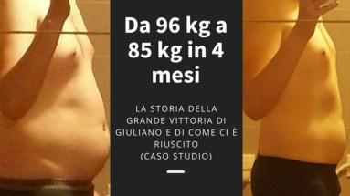 Ecco come Giuliano è passato 96 a 85 kg in 4 mesi