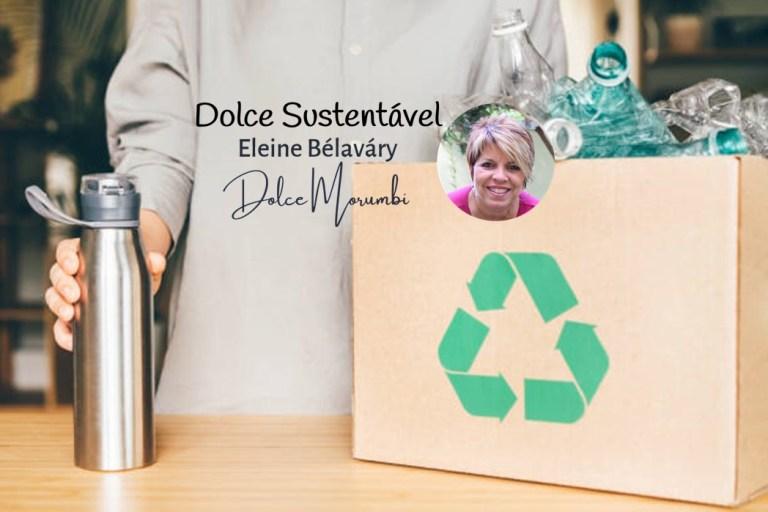 Eu reciclo, tu reciclas… nós não reciclamos!