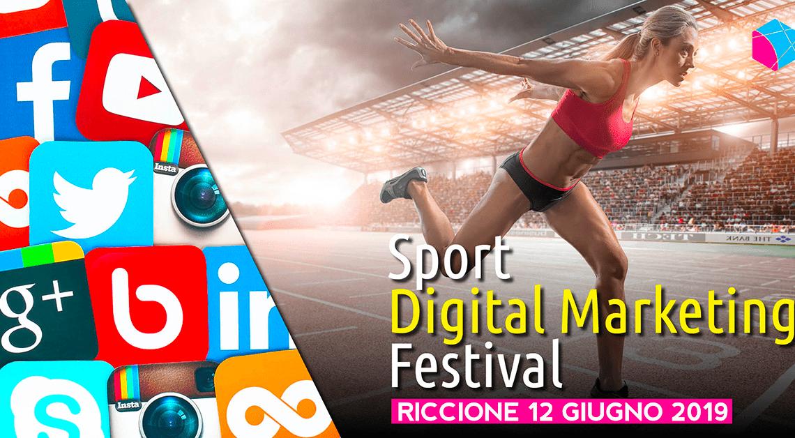 """""""SPORT DIGITAL MARKETING FESTIVAL"""" [Riccione 12 giugno 2019] 1"""