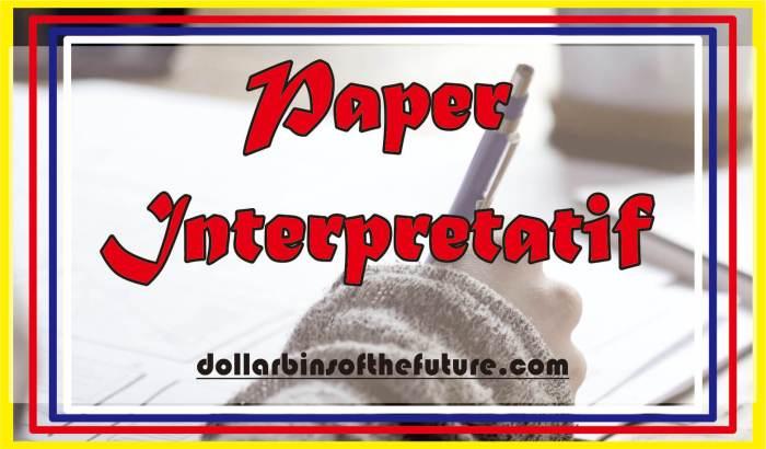 Contoh Paper Interpretatif