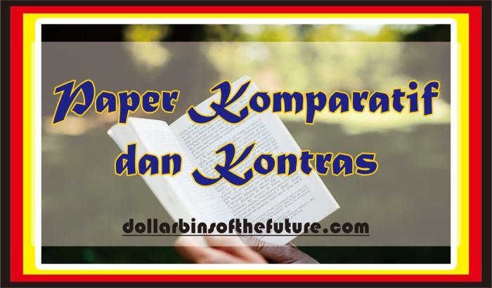 Contoh Paper Komparatif dan Kontras