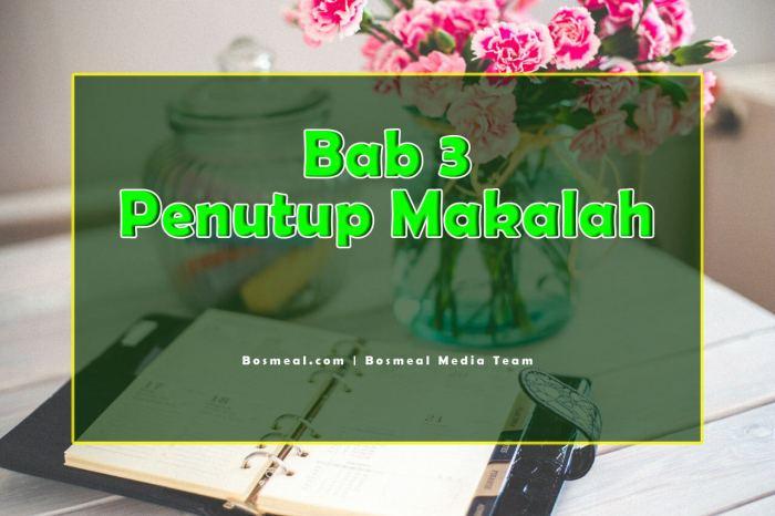 Contoh Penutup Makalah Singkat Bab 3 - Bosmeal.com