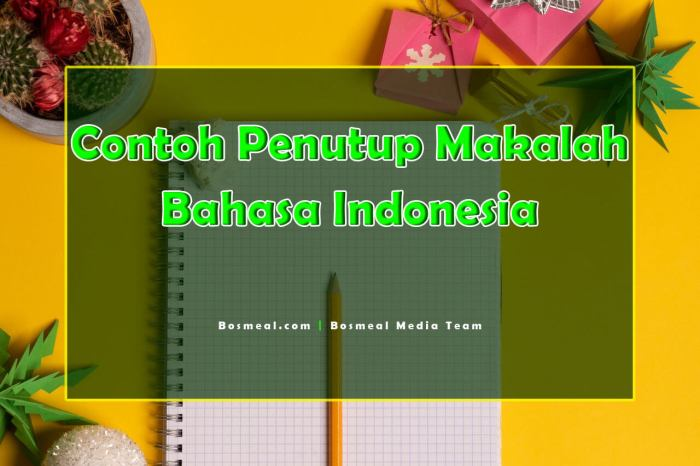 Contoh Penutup Makalah Singkat Bahasa Indonesia - Bosmeal.com