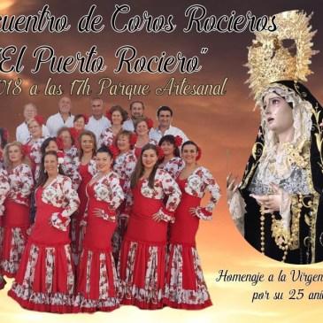 IV Encuentro de Coros Rocieros «El Puerto Rociero»