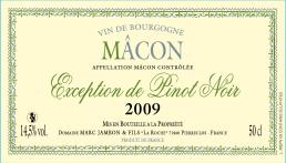 Macon Exception de Pinot-Noir 2009 - Liquoreux - Domaine Marc JAMBON et FIls à PIERRECLOS