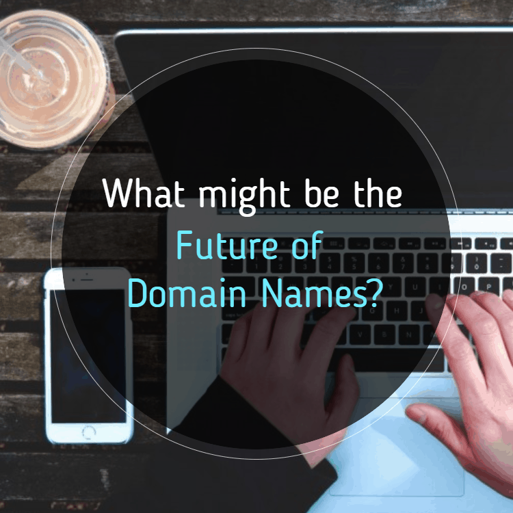 future of domain names