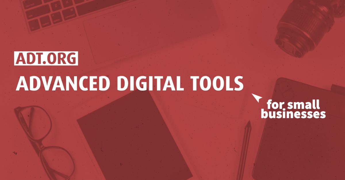 ADT: Advanced Digital Tools