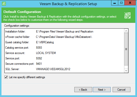 Backup and Replication install default configuration