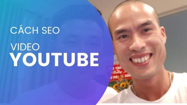 Cách SEO video Youtube lên Top