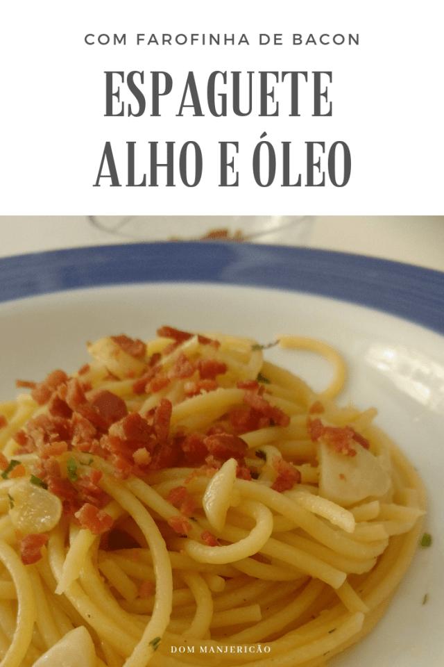espaguete alho e oleo