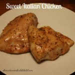 Sweet Italian Chicken