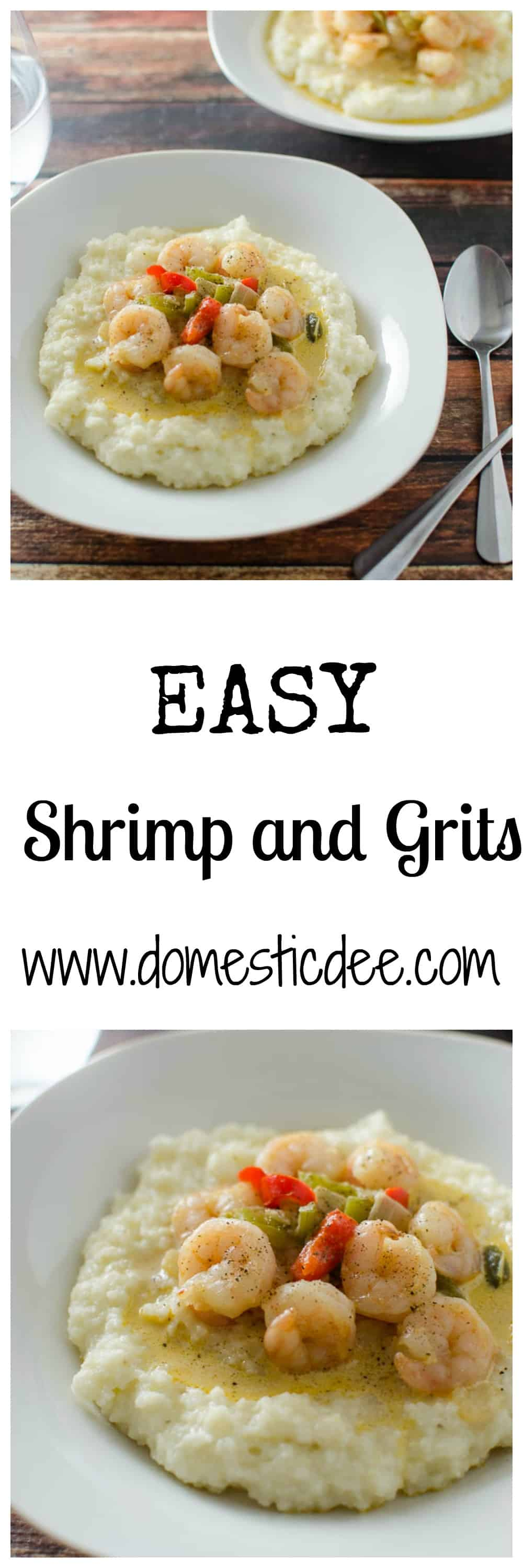 Easy shrimp and Grits- Spice up your weeknight menu with this quick and easy shrimp and grits recipe. I www.domesticdee.com
