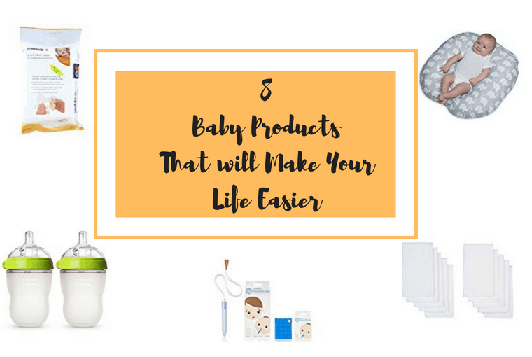8 Baby Products That will Make Your Life Easier
