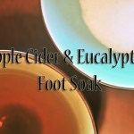 Apple Cider Vinegar & Eucalyptus Foot Soak